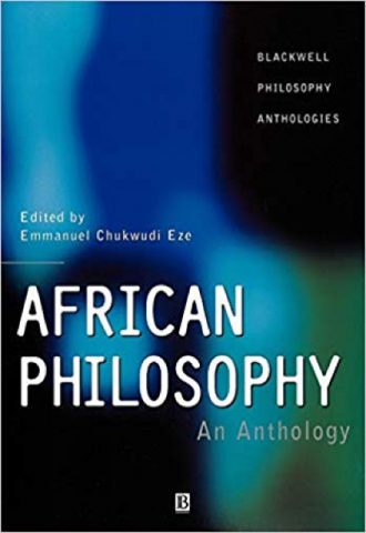 The Afrikan Library_African Philosophy- An Anthology (Blackwell Philosophy Anthologies)_440x640 - A Covers - 17486