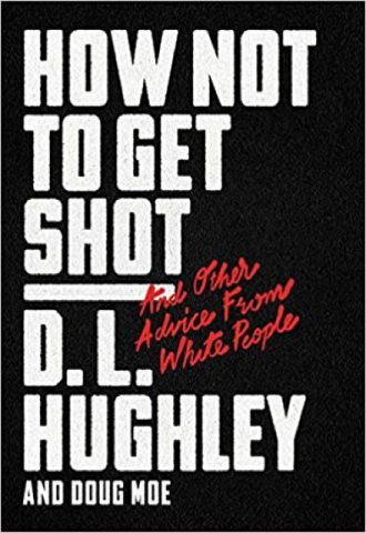 The Afrikan Library_How Not to Get Shot- And Other Advice From White People_440x640 - H Covers - 17509