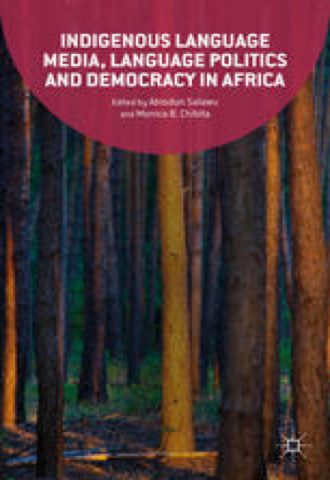 The Afrikan Library_Indigenous Language Media, Language Politics and Democracy in Africa_440x640 - I Covers - 17470