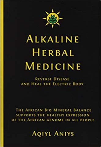 The Afrikan Library_Alkaline Herbal Medicine- Reverse Disease and Heal the Electric Body_440x640 - uncategorized - 17579