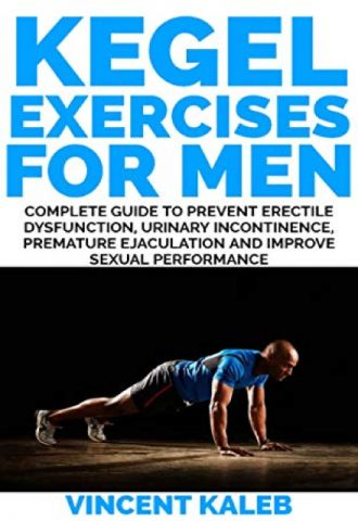 The Afrikan Library_KEGEL EXERCISE FOR MEN- Complete Guide to Prevent Erectile Dysfunction, Urinary incontinence, Premature Ejaculation and Improve Sexual Performance_440x640 - K Covers - 17599