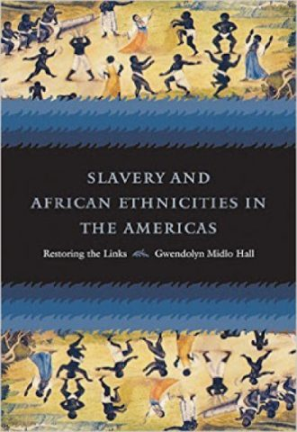 The Afrikan Library_Slavery and African Ethnicities in the Americas- Restoring the Links 1st Edition_440x640 - S Covers - 17542