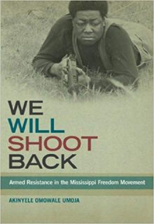 The Afrikan Library_We Will Shoot Back- Armed Resistance in the Mississippi Freedom Movement_440x640 - W Covers - 17596