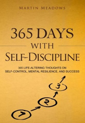 The Afrikan Library_365 Days With Self-Discipline- 365 Life-Altering Thoughts on Self-Control, Mental Resilience, and Success_440x640 - T Covers - 17646