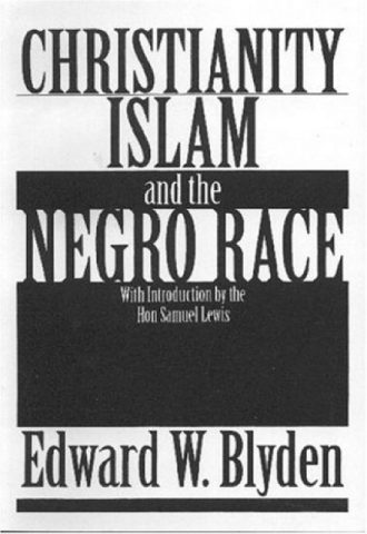 The Afrikan Library_Christianity, Islam and the Negro Race2_440x640 - C Covers - 17663