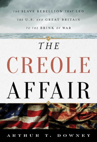The Afrikan Library_The Creole Affair- The Slave Rebellion that Led the US and Great Britain to the Brink of War_440x640 - C Covers - 17668