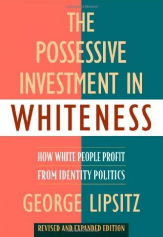 The Afrikan Library_The Possessive Investment in Whiteness- How White People Profit from Identity Politics, Revised and Expanded Edition_440x640 - P Covers - 17657
